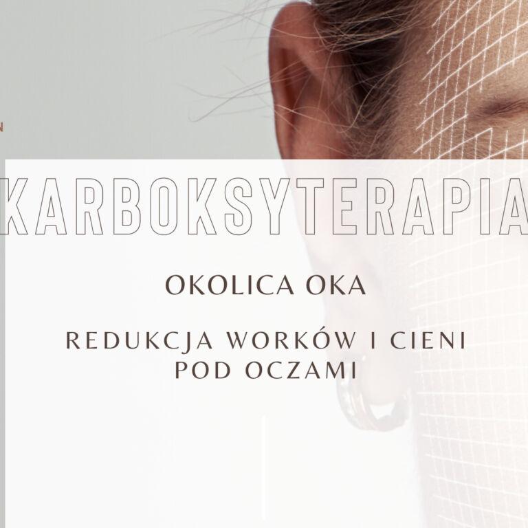 Karboksyterapia okolicy oczu i ciała